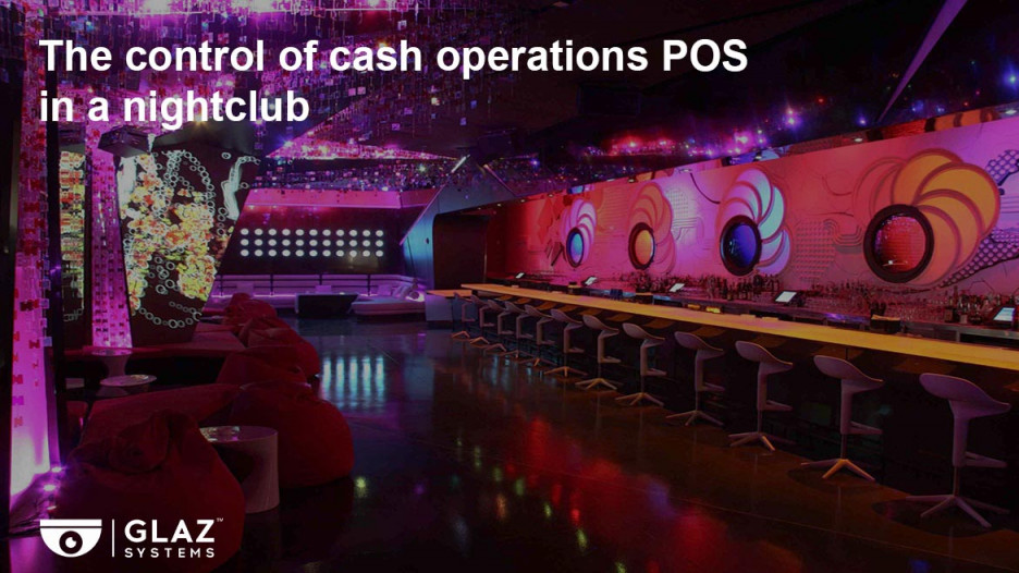 The control of cash operations POS in a nightclub